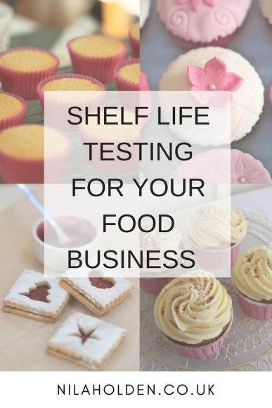 SHELF LIFE TESTING FOR YOUR FOOD BUSINESS NILA HOLDEN
